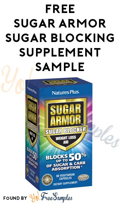 FREE Sugar Armor Sugar Blocking Supplement Sample