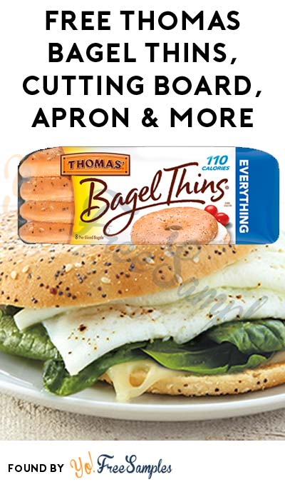 FREE Thomas Bagel Thins, Cutting Board, Apron & More (Apply To HouseParty.com)