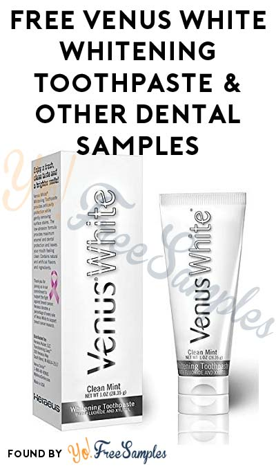 FREE Venus White Whitening Toothpaste & Other Dental Product Samples (Dental Professionals Only)