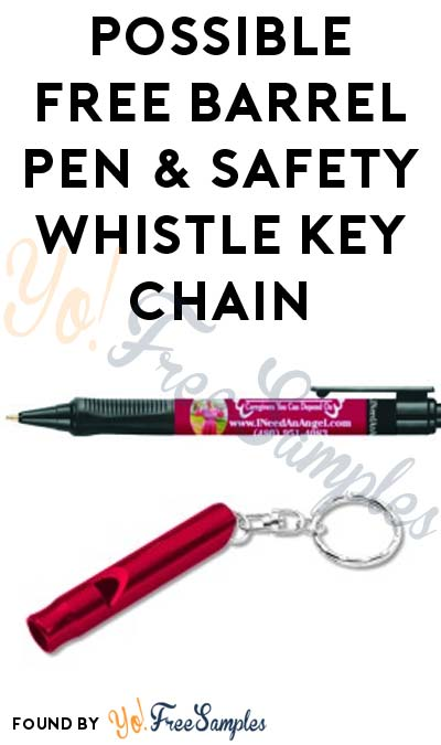 Possible FREE Barrel Pen & Safety Whistle Key Chain