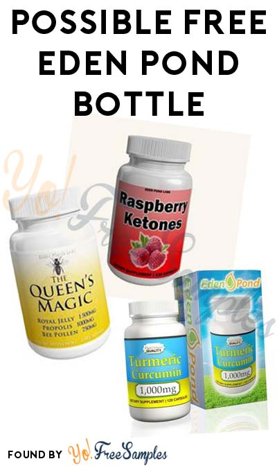 Possible FREE Eden Pond Turmeric Curcumin, Bee Pollen or Raspberry Ketones Bottle (Email Required)