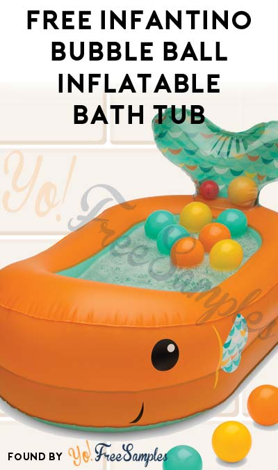 Possible FREE Infantino Bubble Ball Inflatable Bath Tub (Must Apply)