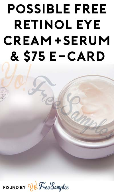 Possible FREE Retinol Eye Cream & Serum + $75 e-Card From PinkPanel (Women Aged 30+ Only & Surveys Required)