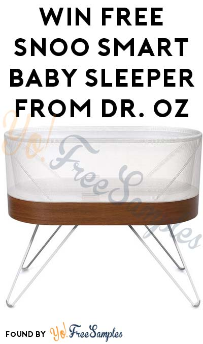 Win FREE SNOO Smart Baby Sleeper From Dr. Oz