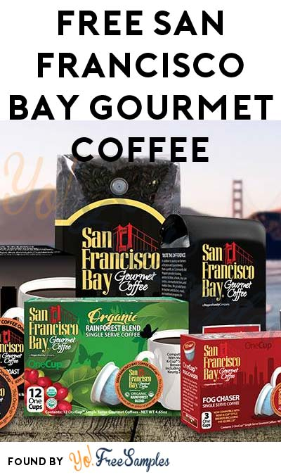 FREE San Francisco Bay Gourmet Coffee French Roast OneCups Trial Size (Not Mobile Friendly)