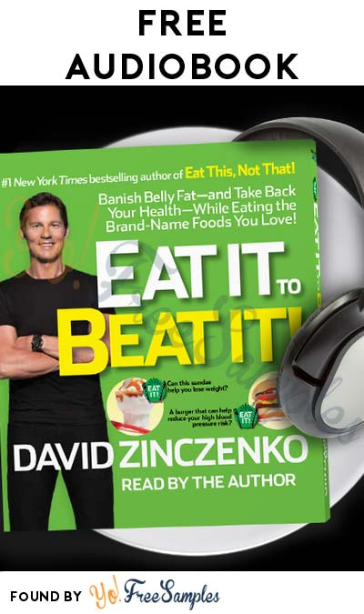 FREE Eat It to Beat It! Audiobook & PDF File