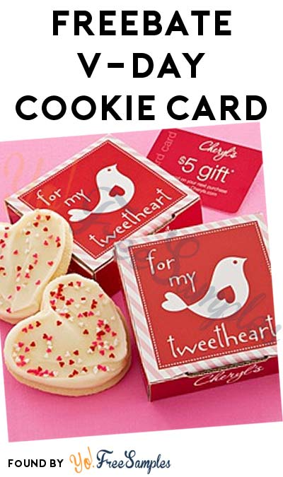 ENDS TODAY: FREEBATE Cheryl's Valentine's Day Cookie Card After Cashback (New TopCashBack Members Only)