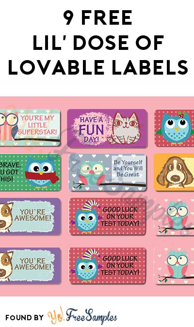 9 FREE Lil' Dose Of Lovable Labels