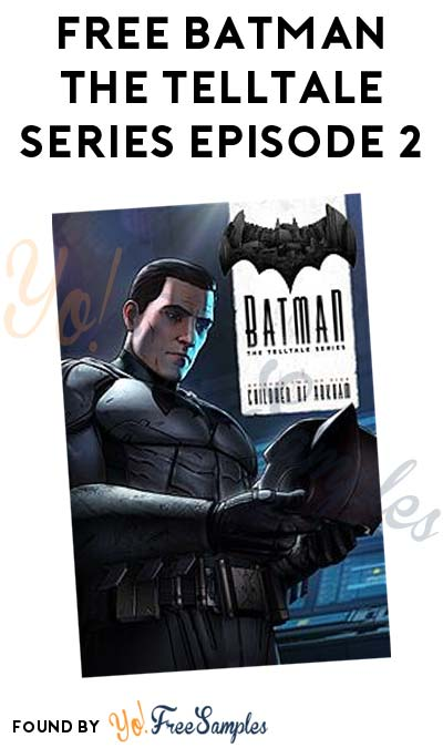 FREE Batman The Telltale Series Episode 2 For Xbox One