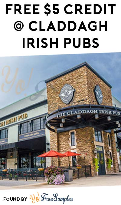FREE $5 Credit At Claddagh Irish Pubs (Very Limited Locations)