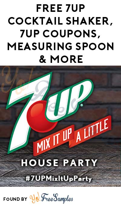 FREE 7UP Cocktail Shaker, 7UP Coupons, Measuring Spoon & More (Apply To HouseParty.com)