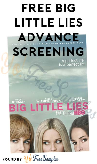 FREE Big Little Lies Advance Screening (Select Cities)