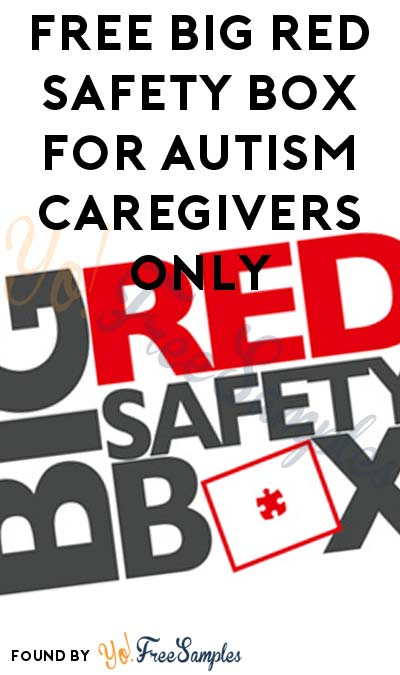 FREE Big Red Safety Box For Autism Caregivers Only
