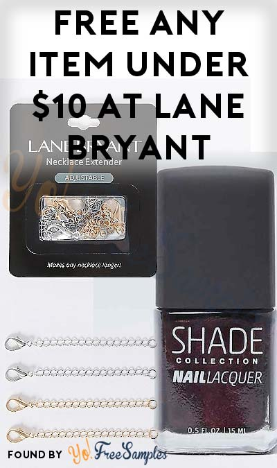 Back Again Valid 1/1/18: FREE Any Item Under $10 At Lane Bryant In-Store With Coupon (Sending Text Required)