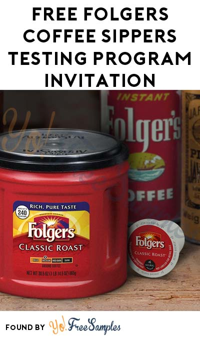 FREE Folgers Coffee Sippers Testing Program Invitation (Survey + Email Confirmation Required)