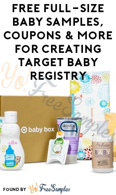 FREE Full-Size Baby Samples, Coupons & More For Creating Target Baby Registry