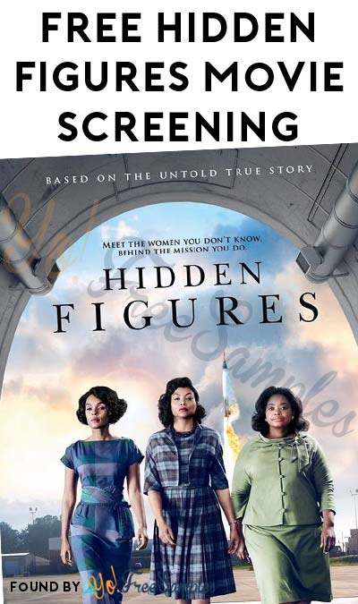 FREE Hidden Figures Movie Screening (Limited Locations)