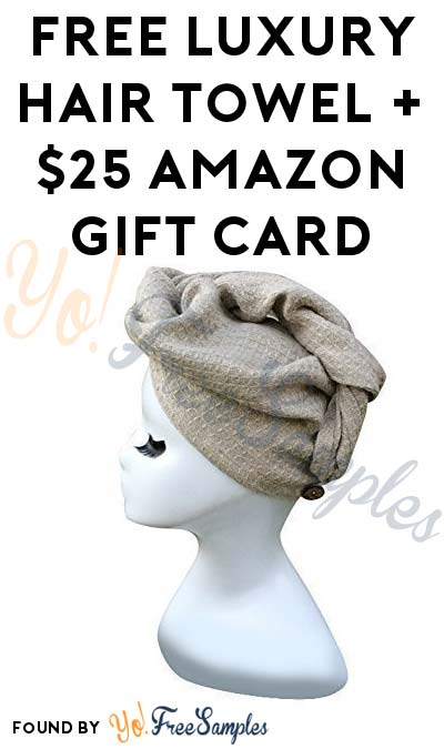 Another FREE Luxury Hair Towel + $25 Amazon Gift Card From PinkPanel (Women Aged 30-55 Only & Surveys Required)
