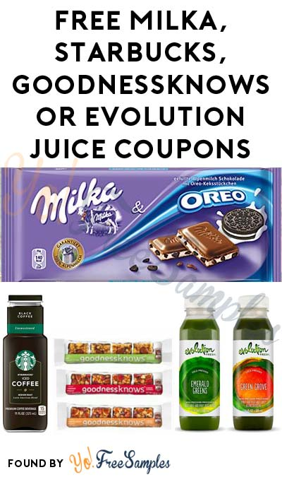 FREE Milka OREO, Starbucks Black Iced Coffee, Goodnessknows Snack Bar or Evolution Fresh Juice Coupons (Select Stores)
