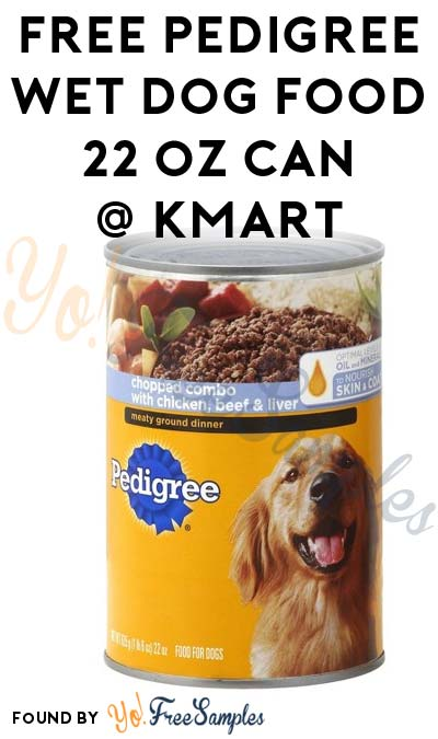 TODAY ONLY: FREE Pedigree Wet Dog Food 22 oz Can At Kmart