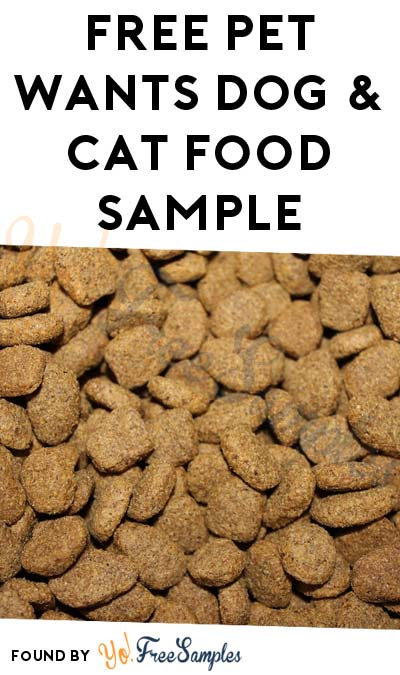 New Link: Possible FREE Pet Wants Dog & Cat Food Sample