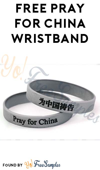 FREE Pray For China Wristband