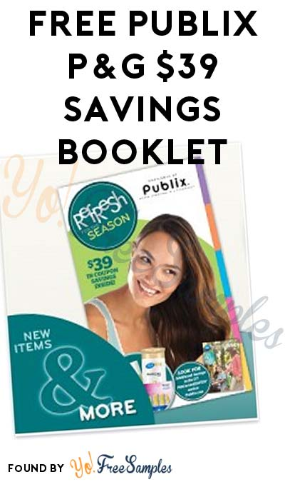 FREE Publix P&G $39 Savings + Coupon Booklet