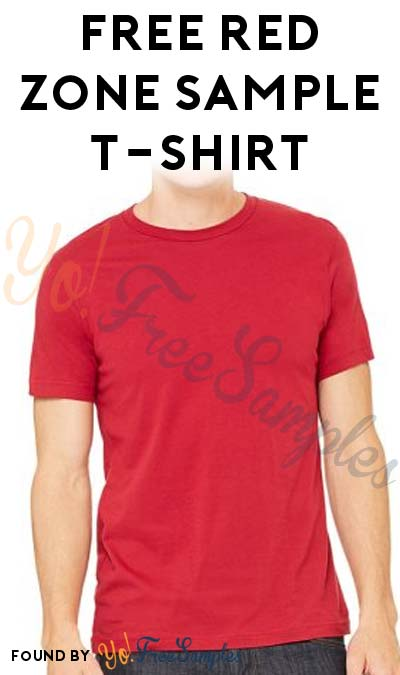 FREE Red Zone Sample T-Shirt (Company Name Required)