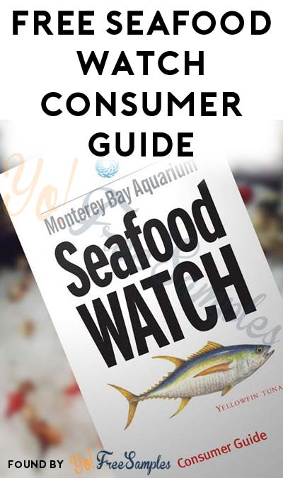 FREE Seafood Watch Consumer Guide [Verified Received By Mail]