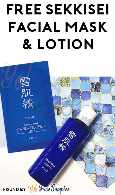 FREE Sekkisei Facial Mask, Lotion & Herbal Gel Samples [Verified Received By Mail]