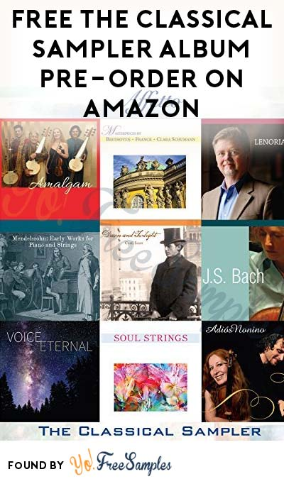 FREE The Classical Sampler Album Pre-Order On Amazon