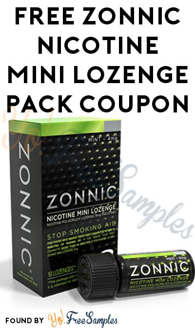 FREE Zonnic Nicotine Mini Lozenge Pack Coupon [Verified Received By Mail]