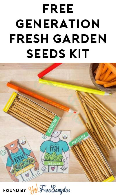 Working Again: FREE Generation Fresh Garden Seeds Kit For Kids