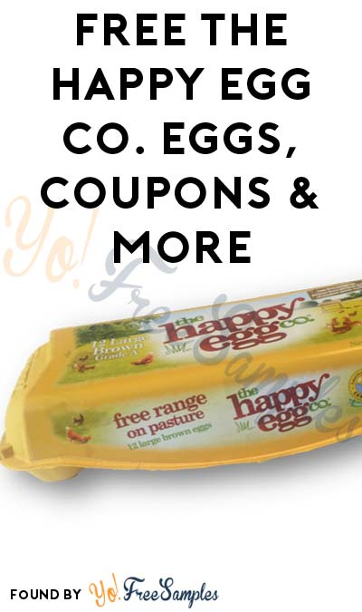 FREE the happy egg co. eggs, Coupons & More (Mom Ambassador Membership Required)