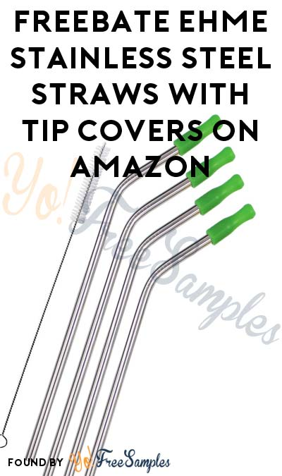 FREEBATE EHME Stainless Steel Straws With Tip Covers On Amazon