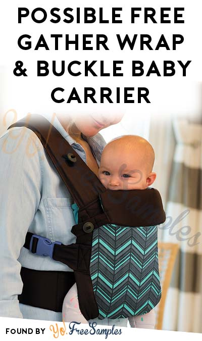 Possible FREE Infantino Gather Practical Wrap & Buckle Carrier (Must Apply)