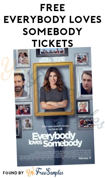 FREE Everybody Loves Somebody Ticket