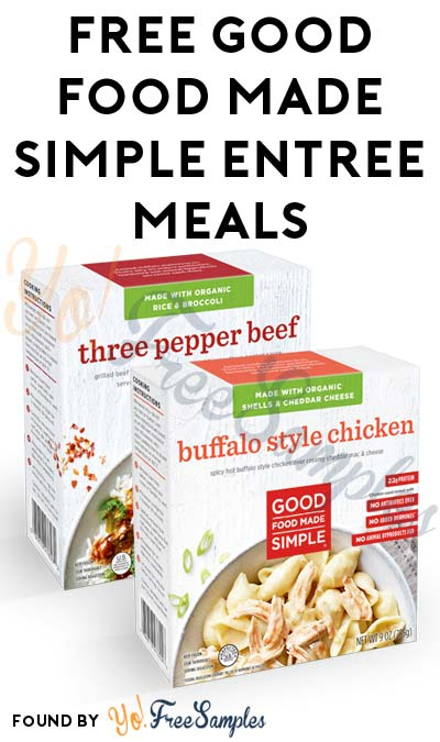 FREE Good Food Made Simple Entree Meals & More (Mom Ambassador Membership Required)