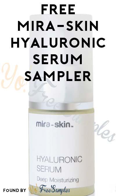 FREE Mira-Skin Anti-Aging Hyaluronic Serum Sampler