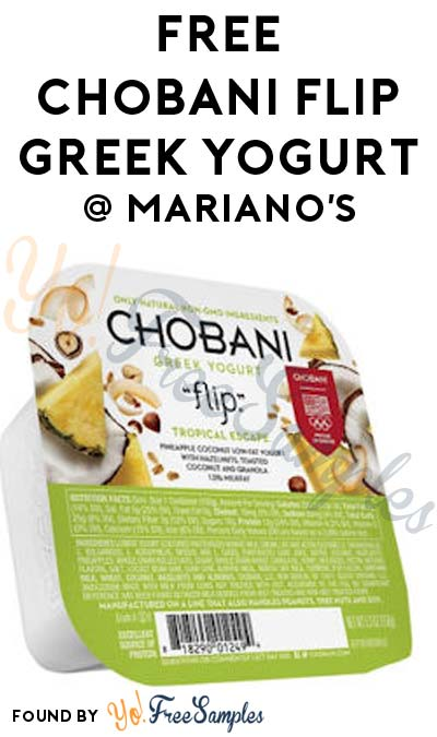 TODAY ONLY: FREE Chobani Greek Yogurt Flip At Mariano's Stores (IL Only)