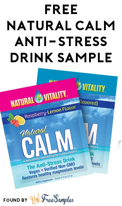 FREE Natural Calm Anti-Stress Drink Samples From Natural Vitality [Verified Received By Mail]