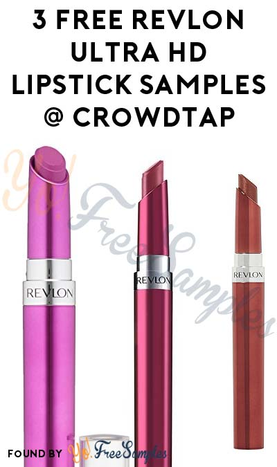 3 FREE Revlon Ultra HD Lipstick Samples From CrowdTap (Women Only, Mission Required)