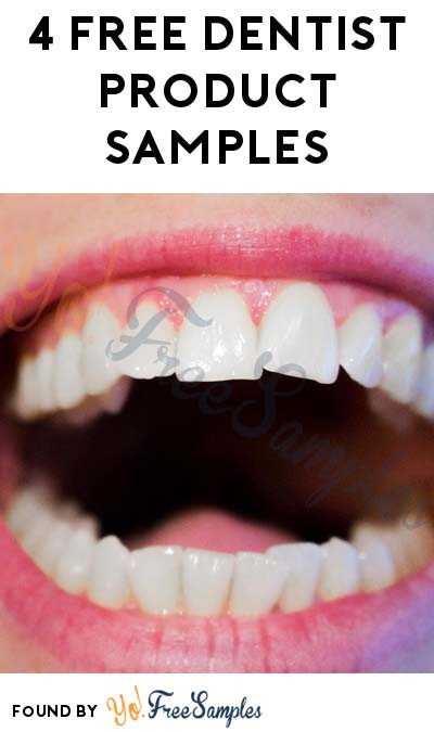 4 FREE Dentist Product Samples