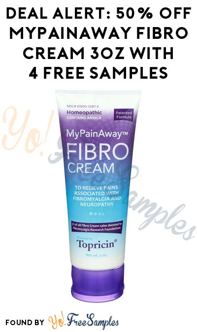 DEAL ALERT: 50% OFF MyPainAway FIBRO Cream 3oz With 4 FREE Samples & Free Shipping ($9.99 Total Cost)
