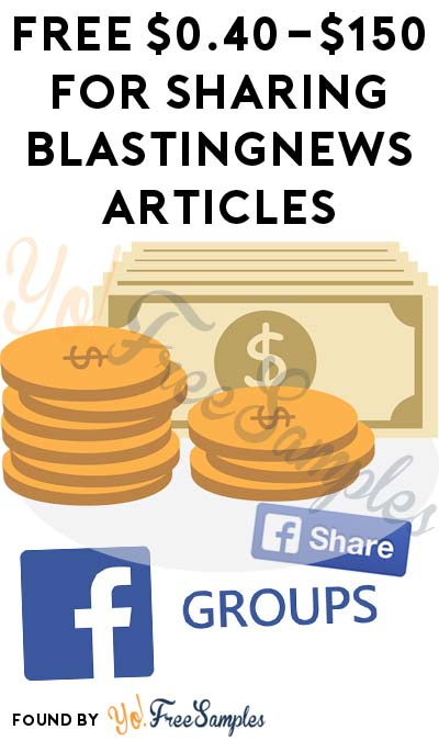 FREE $0.40-$150 For Sharing BlastingNews Articles (Must Apply)