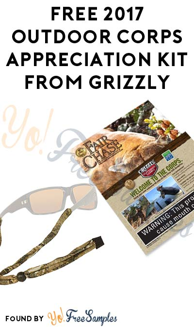 FREE 2017 Outdoor Corps Appreciation Kit From Grizzly [Verified Received By Mail]