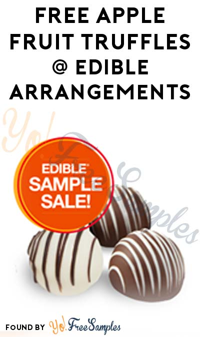 FREE Apple Fruit Truffles At Edible Arrangements Today (3/22) Only
