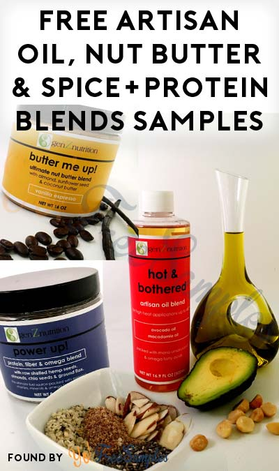 FREE Artisan Oil, Nut Butter & Spice+Protein Blends Sample From Gen Z Nutrition