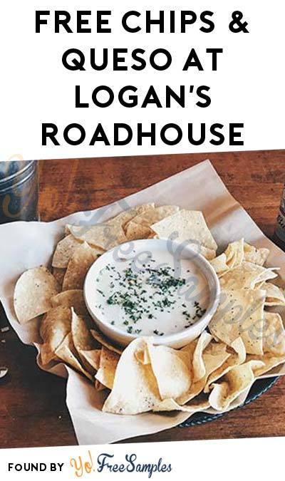 FREE Chips & Queso At Logan's Roadhouse On 3/13-3/14