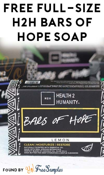 FREE Full-Size H2H Bars Of Hope Soap [Verified Received By Mail]